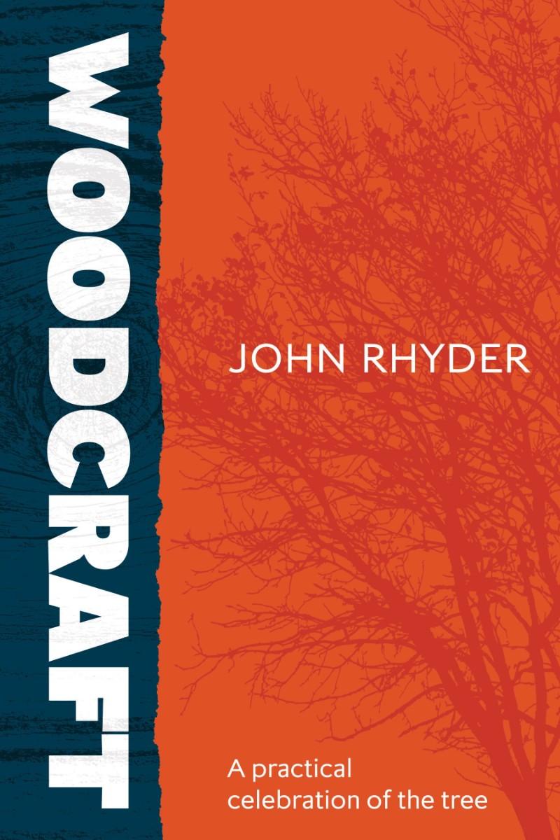 Woodcraft by John Rhder