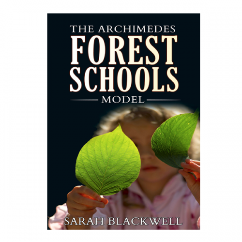 Forest Schools Book by Sarah Blackwell